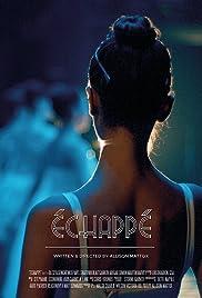 Échappé Poster