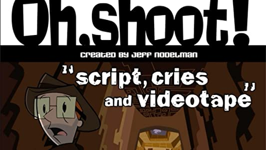 Website download dvd movies Oh, Shoot!: Script, Cries and Videotape [mts]