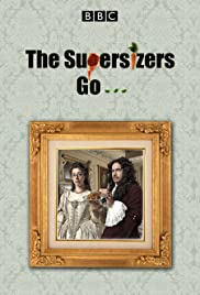 The Supersizers Go... Poster - TV Show Forum, Cast, Reviews