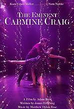 The Eminent Carmine Craig
