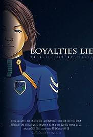 Galactic Defense Force: Loyalties Lie Poster