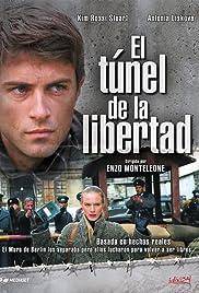 Il tunnel della libertà Poster