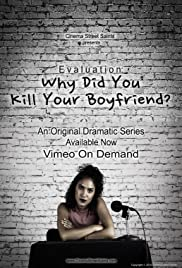 Evaluation: Why Did You Kill Your Boyfriend? Poster