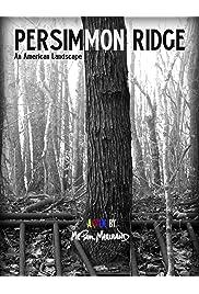 Persimmon Ridge: An American Landscape