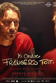 Francesco Totti in Mi chiamo Francesco Totti (2020)