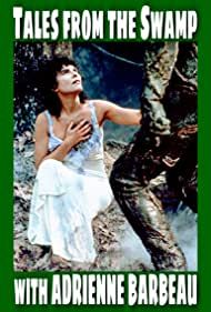 Adrienne Barbeau in Tales from the Swamp with Adrienne Barbeau (2013)