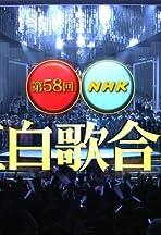 Dai 58 kai NHK Kôhaku uta gassen