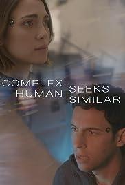 Complex Human Seeks Similar Poster