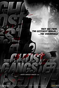 The Ghost and the Gangster