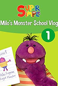 Primary photo for Milo's Monster School Vlog 1 - Super Simple