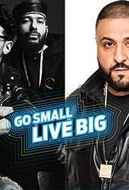 Go Small Live Big Poster