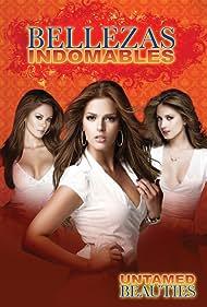 Bellezas indomables (2007)