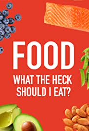 Food: What the Heck Should I Eat? with Mark Hyman, MD Poster