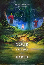 Your last day on earth Poster