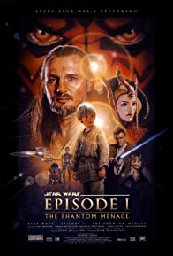 Primary photo for Star Wars: Episode I - The Phantom Menace
