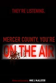 Primary photo for Mercer County, You're on the Air