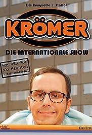Kromer Die Internationale Show Tv Series 2007 Imdb