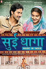 Sui Dhaaga: Made in India Poster