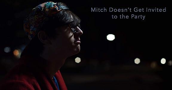 Regardez gratuitement les téléchargements de films complets Mitch Wasn't Invited to the Party, Mitchell Larrabee (2016) [QHD] [Avi] [mts]