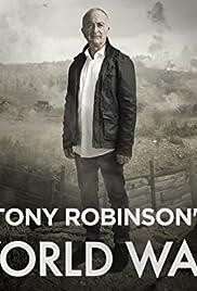 Tony Robinsons World War 1 (TV Series 2014– ) - IMDb