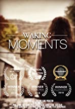 Waking Moments