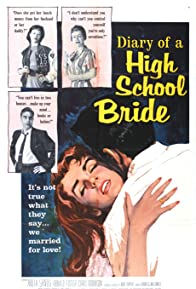 Primary photo for The Diary of a High School Bride