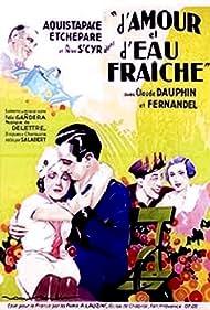 D'amour et d'eau fraîche (1933)