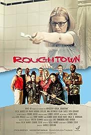 Roughtown Poster