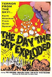 The Day the Sky Exploded Poster