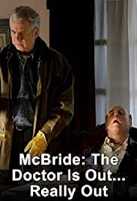 Primary photo for McBride: The Doctor Is Out... Really Out