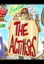 The Activists: War, Peace, and Politics in the Streets