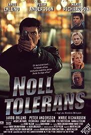 Noll tolerans Poster