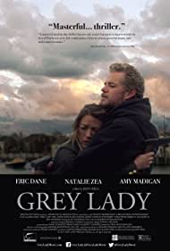 Eric Dane and Natalie Zea in Grey Lady (2017)