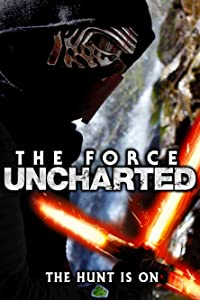 The Force Uncharted download movies