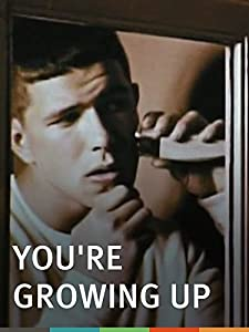 MKV movie downloads free You're Growing Up by none [[movie]