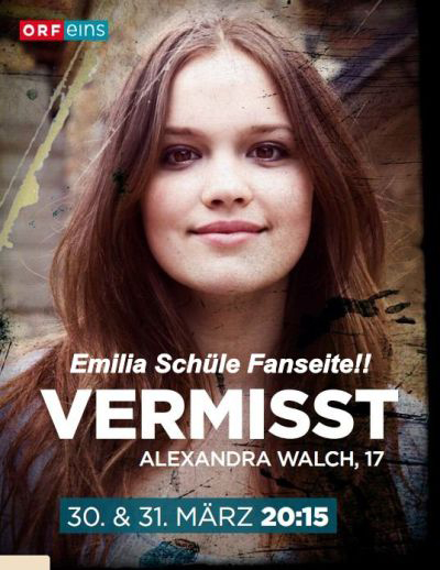Vermisst - Alexandra Walch, 17 (2011)