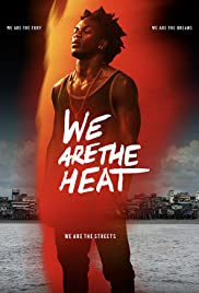 We Are the Heat (2018) Somos Calentura: We Are The Heat 720p