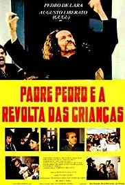 Padre Pedro E a Revolta das Crianças Poster