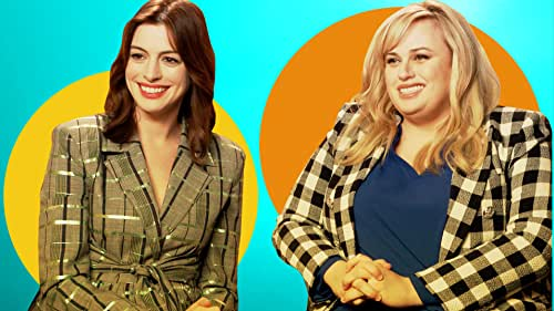 How Well Do Anne Hathaway and Rebel Wilson Know Their IMDb Pages?