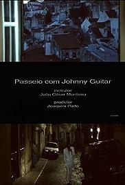 Passeio com Johnny Guitar(1996) Poster - Movie Forum, Cast, Reviews