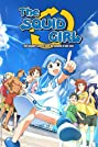 The Squid Girl: The Invader Comes from the Bottom of the Sea! (2010) Poster