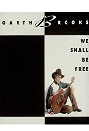 Garth Brooks: We Shall Be Free Poster