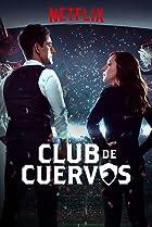 Club de Cuervos - Clique para Assistir Dublado em HD