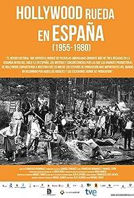 Primary photo for Hollywood rueda en España, 1955-1980
