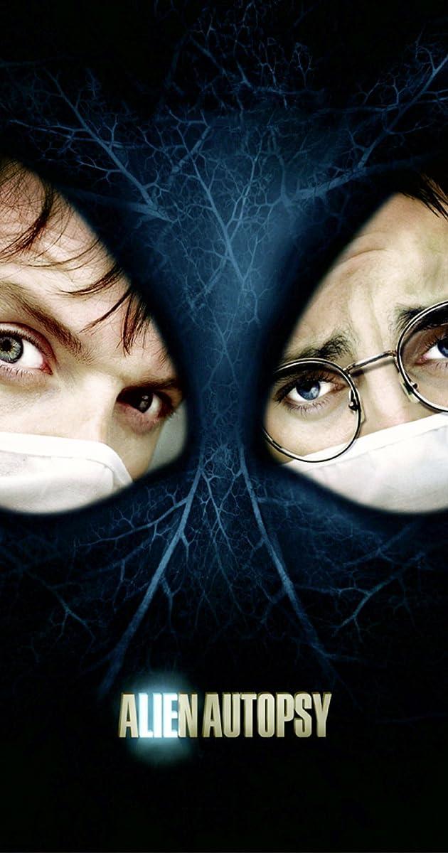 Alien Autopsy (2006) - IMDb