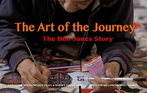 Watching it now movies The Art Of The Journey: The Ben F. Jones Story [WQHD]
