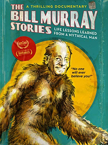 The Bill Murray Stories: Life Lessons Learned from a Mythical Man (2018) WEBRip 720p