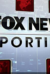 Primary photo for Fox News Reporting
