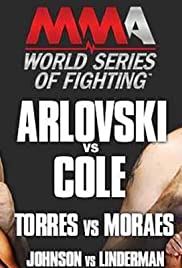 World Series of Fighting 1: Arlovski vs. Cole Poster