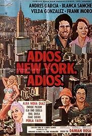Adios, New York, adios Poster